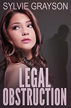 Legal Obstruction by [Grayson, Sylvie]