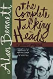 The Complete Talking Heads, Alan Bennett, 031242308X