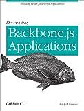 Developing Backbone.js Applications: Building Better JavaScript Applications