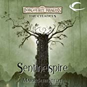Sentinelspire: Forgotten Realms: The Citadels, Book 4 | Mark Sehestedt