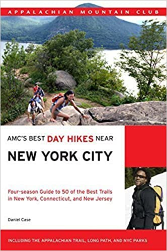 AMC's Best Day Hikes Near New York City: Four-Season Guide To 50 Of The Best Trails In New York, Connecticut, And New Jersey by Daniel Case (2010-04-13)