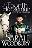 The Fourth Horseman (A Gareth and Gwen Medieval Mystery Book 3)