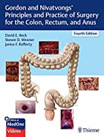 Gordon and Nivatvongs' Principles and Practice of Surgery for the Colon, Rectum, and Anus, 4th Edition Front Cover