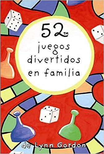 Baraja 52 Juegos Divertidos En Familia Amazon Es Lynn Gordon Libros