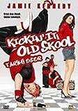 Kickic'it Old Skool - Tarihi Eser