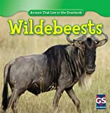 img - for Wildebeests (Animals That Live in the Grasslands) book / textbook / text book