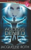img - for Access Denied: Ellora's Cave book / textbook / text book