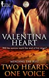 Two Hearts One Voice (Mending the Rift)