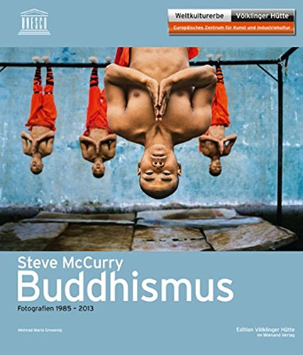 Steve McCurry: Buddhismus. Fotografien 1985 - 2013