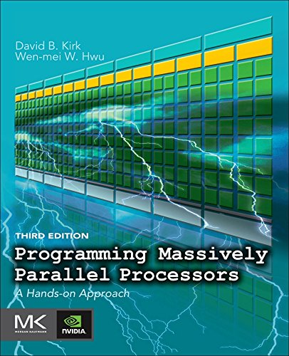 Programming Massively Parallel Processors: A Hands-on Approach by Morgan Kaufmann