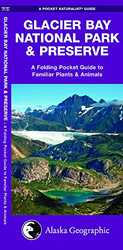 Glacier Bay National Park & Preserve: A Folding Pocket Guide to Familiar Plants & Animals (Wildlife and Nature Identification)