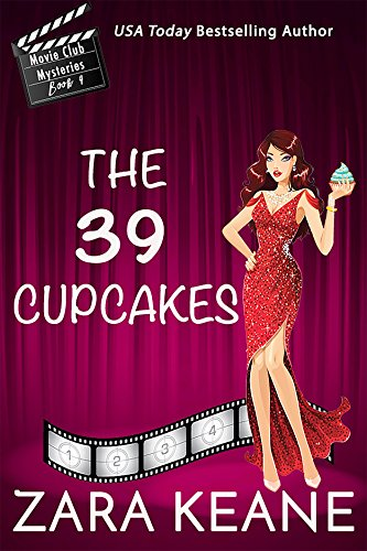 The 39 Cupcakes (Movie Club Mysteries, Book 4): An Irish Cozy (Nine Cup)