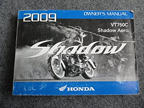 2009 honda vt750 owners manual vt 750 c shadow aero honda amazon rh amazon com 2005 Honda Shadow Aero VT750 2004 Honda Shadow Aero VT750