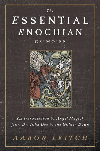 The essential enochian grimoire an introduction to angel magick the essential enochian grimoire an introduction to angel magick from dr john dee to fandeluxe Images