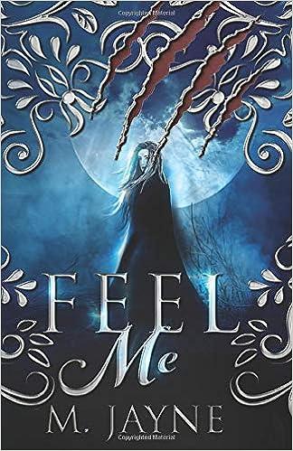 Feel Me (The Novus Pack Series): Amazon.es: Jayne, M.: Libros en ...