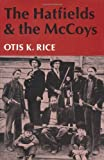 img - for The Hatfields and the McCoys by Otis K. Rice (1982-12-31) book / textbook / text book