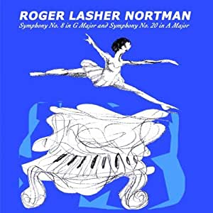 Roger Lasher Nortman: Symphonies Nos. 8 & 20 (2 DISC SET)