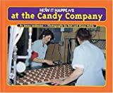 How It Happens at the Candy Company, Jenna Anderson, 1881508919