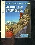 Victoire sur l'aconcagua