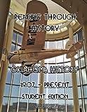 Oklahoma History 1907 through Present: Student Edition (Volume 4)