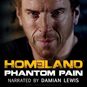 Homeland: Phantom Pain Audiobook