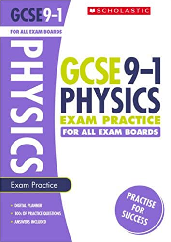 Physics Exam Practice Book for All Boards (GCSE Grades 9-1)