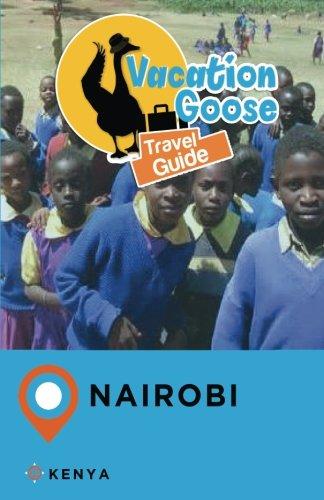 Vacation Goose Travel Guide Nairobi Kenya