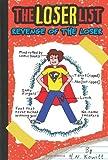 The Loser List #2: Revenge of the Loser, H. N. Kowitt, 0545399262