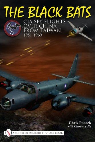 The Black Bats: CIA Spy Flights over China from Taiwan -