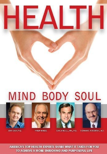 Health: Mind, Body, Soul by John Gray PhD, Philip Mandel MS, Earl Mindell RPh MH PhD, No (2012) Paperback