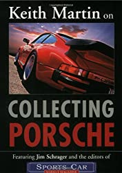Keith Martin on Collecting Porsche