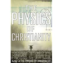 The Physics of Christianity