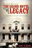 Stoughton, Wisconsin's the Grand Hotel Legacy, Vicky J. Elsing, 0595517250
