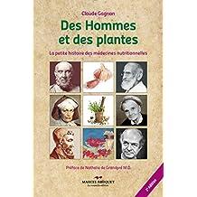 Des hommes et des plantes - 3e édition: La petite histoire des médecines nutritionnelles