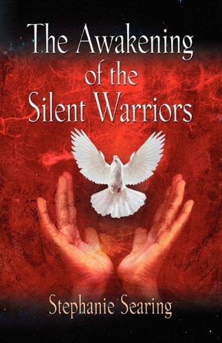 The Awakening of the Silent Warriors pdf