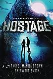 Hostage (The Change Quartet) (Volume 2)