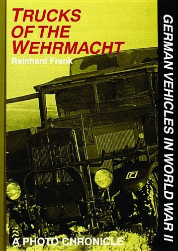 Photo 2010 Match - Trucks of the Wehrmacht: A Photo Chronicle (German Vehicles in World War II)