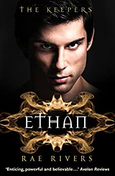 The Keepers: Ethan: Witches are back in this page-turning romance! (The Keepers, Book 4) by [Rivers, Rae]
