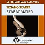 Stabat Mater   Tiziano Scarpa