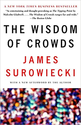 Amazon Fr The Wisdom Of Crowds James Surowiecki Livres