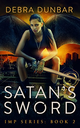 Satan's Sword (Imp Series Book 2) by [Dunbar, Debra]