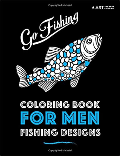 Coloring Book For Men Fishing Designs Volume 5 Art Therapy 9781944427702 Amazon Books