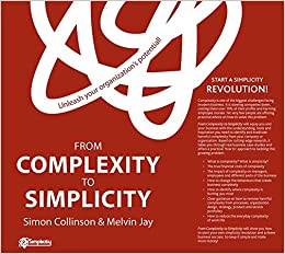 Book From Complexity to Simplicity: Unleash Your Organisation's Potential