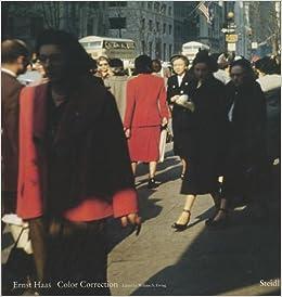 Amazon com: Ernst Haas: Color Correction (9783869301365): Phillip
