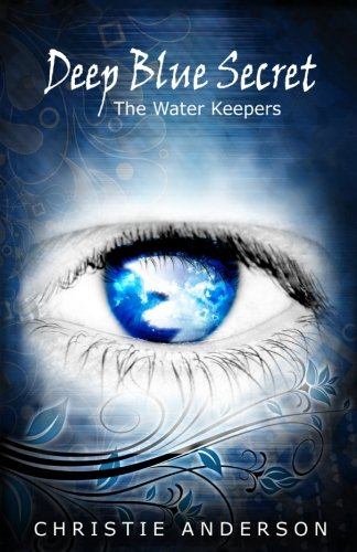 Read Online Deep Blue Secret, 2nd Edition (The Water Keepers, Book 1) pdf