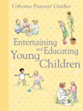 Entertaining and Educating Young Children: For tablet devices (Usborne Parents' Guides)