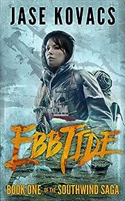 Ebb Tide (The Southwind Saga Book 1)