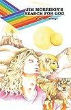 Jim Morrison's Search for God, Michael J. Bollinger, 1466911018