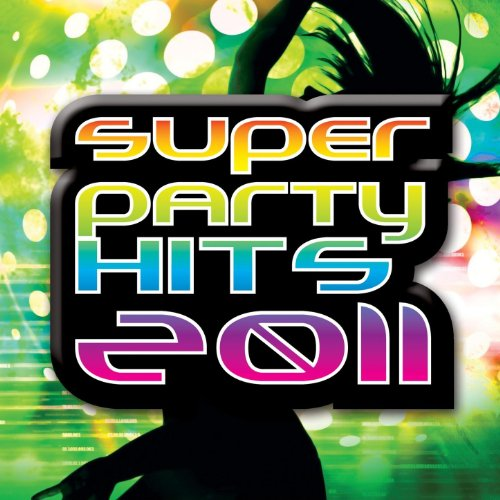Super Party Hits 2011