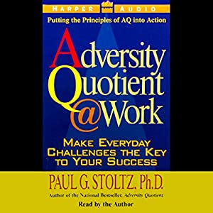 The Adversity Quotient @ Work Hörbuch